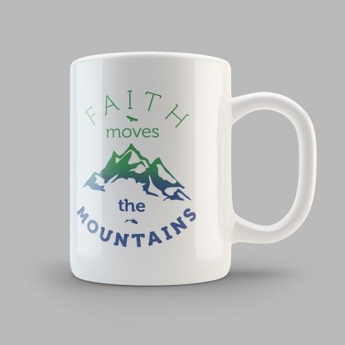 "Кружка ""FAITH MOVES THE MOUNTAINS"""