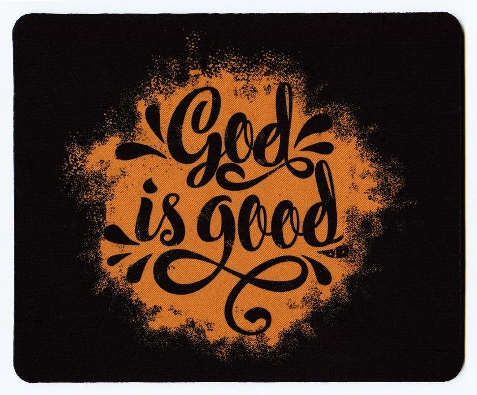 КОВРИК ДЛЯ МЫШИ: God is good