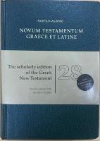 НОВЫЙ ЗАВЕТ НА ГРЕЧЕСКОМ И ЛАТИНСКОМ ЯЗЫКЕ. /Nestle-Aland Novum Testamentum Graece et Latine/ 28th Edition